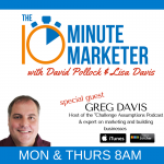 Challenging Assumptions With Guest Greg Davis