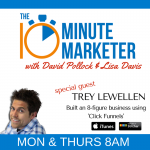 Mastering 'Click Funnels' With Guest Trey Lewellen