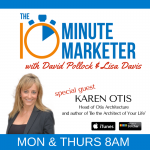 Be the Architect of Your Life with Guest Karen Otis