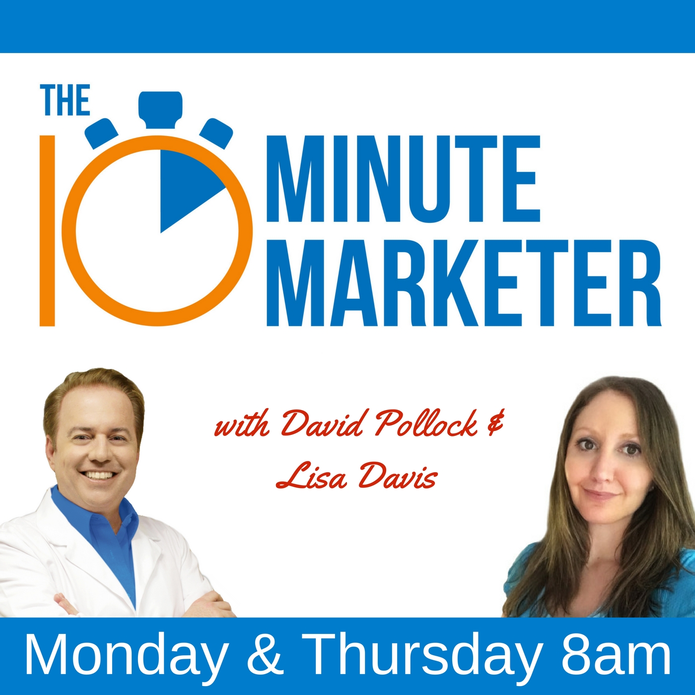 The 10 Minute Marketer